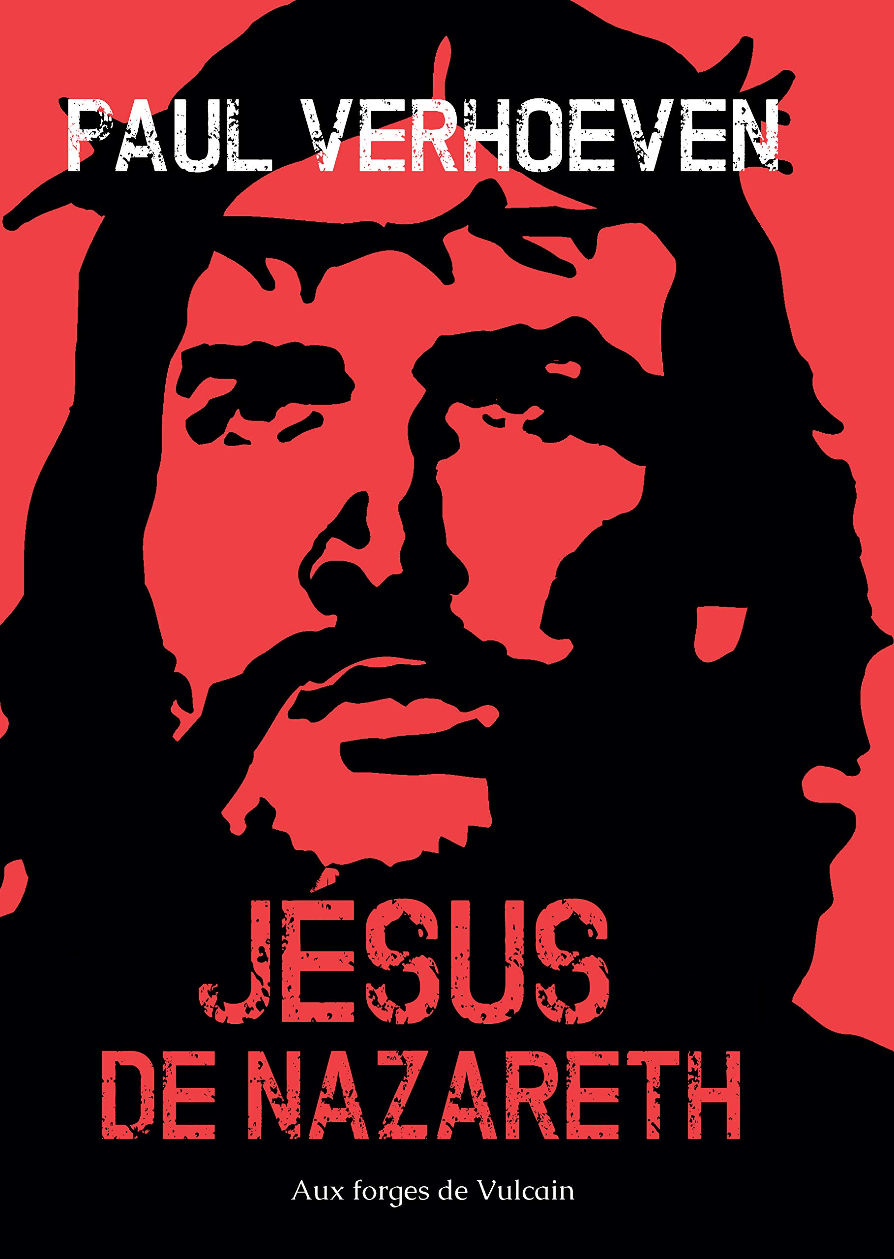 Amazon.fr - Jésus de Nazareth - Verhoeven, Paul - Livres