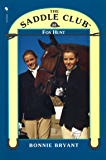 Saddle Club Book 22: Fox Hunt (Saddle Club series)