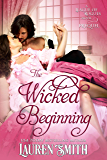 The Wicked Beginning: A League of Rogues Prequel (The League of Rogues Book 13)