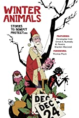 Winter Animals: Stories to Benefit PROTECT.ORG Kindle Edition