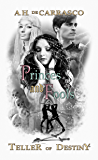 Princes and Fools: Black & White Graegan Edition (Teller of Destiny Book 2)