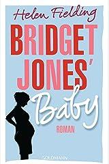 Bridget Jones' Baby: Die Bridget-Jones-Serie 3 - Roman (German Edition) Kindle Edition