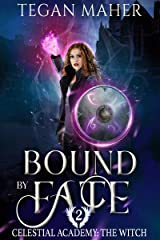 Bound by Fate: Celestial Academy: The Witch Book 2 Kindle Edition