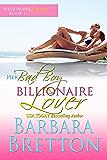Her Bad Boy Billionaire Lover: Billionaire Lovers