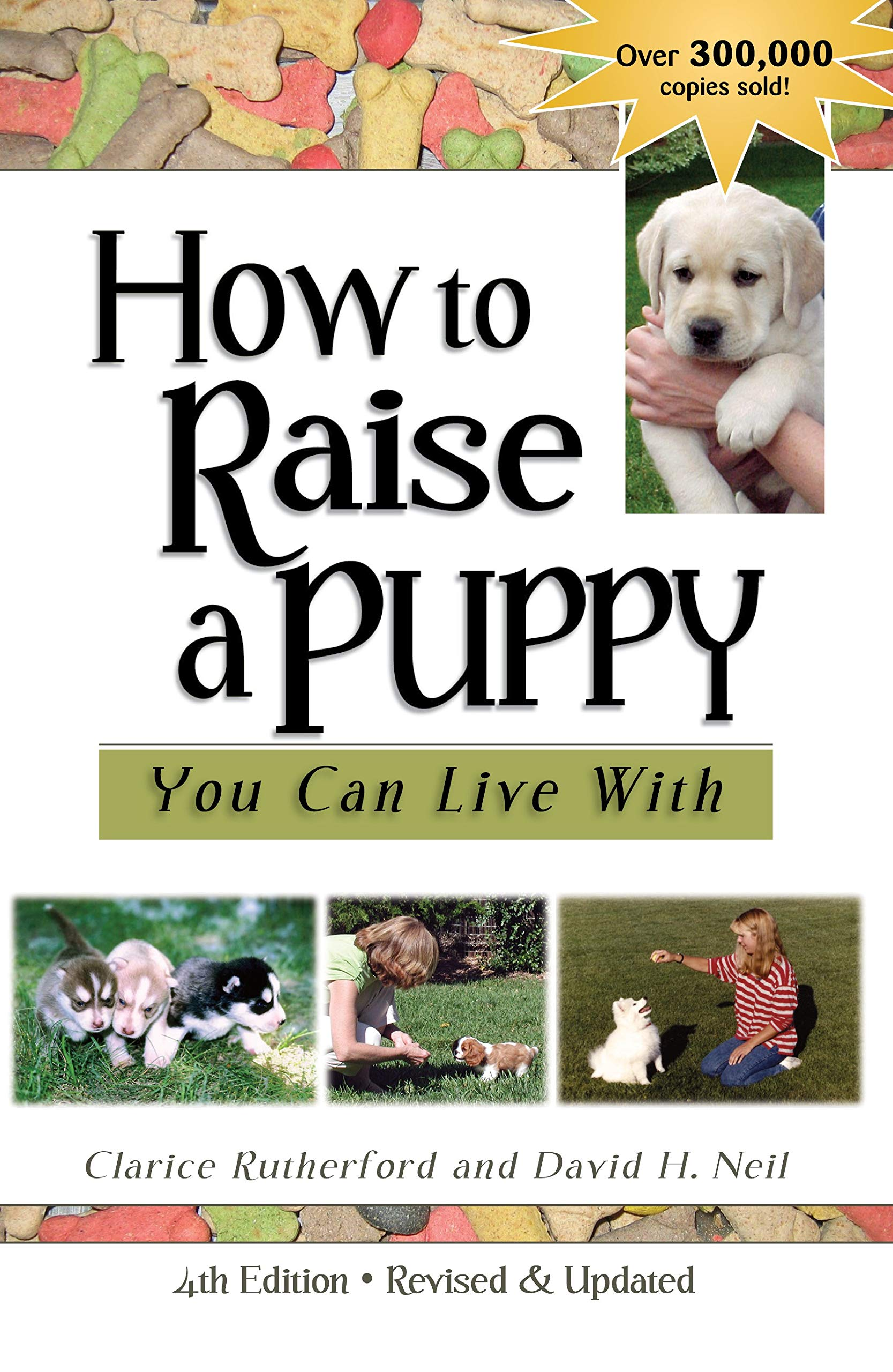 How to Raise a Puppy You Can Live with by Dogwise Publishing