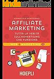 Affiliate marketing: Tutta la verità sull'advertising che funziona