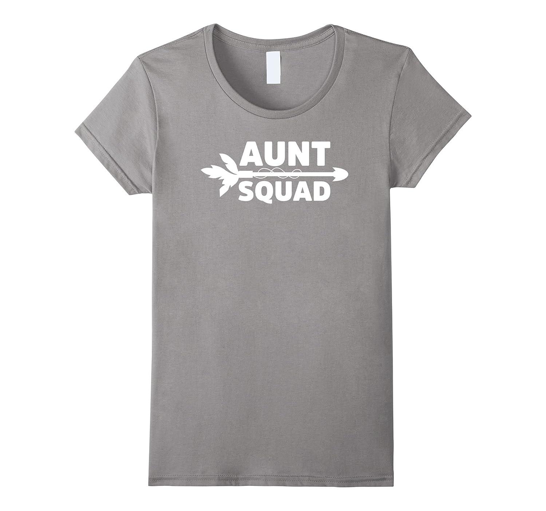 Aunt Squad Arrow T-Shirt – Funny Aunt Nephew Mom Cool Tee