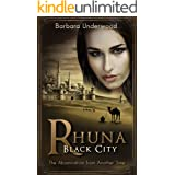 Rhuna: Black City: The Abomination from Another Time (A Quest for Ancient Wisdom Book 6)