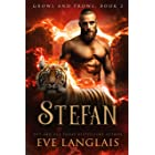 Stefan (Growl and Prowl Book 2)