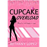 Cupcake Overload (Delilah Horton Book 2)
