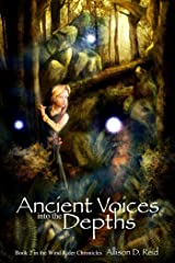 Ancient Voices: Into the Depths (Wind Rider Chronicles Book 2) Kindle Edition