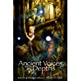 Ancient Voices: Into the Depths (Wind Rider Chronicles Book 5)