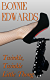 Twinkle, Twinkle Little Thong (The Diamond Series Book 1)