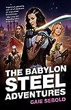 The Babylon Steel Adventures