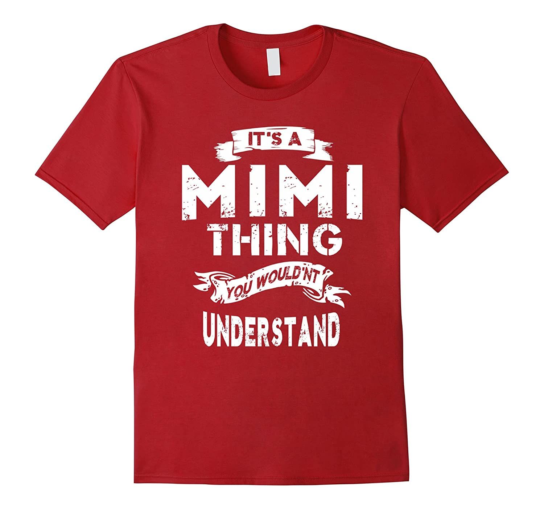 It's a Mimi Thing Grandma Gift T-shirt For Women