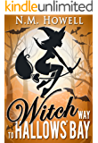 Witch Way to Hallows' Bay: A Brimstone Bay Mystery (Brimstone Bay Mysteries Book 2)
