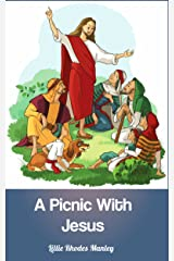 A Picnic With Jesus: bible story book (treasureify books) Kindle Edition