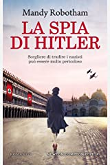 La spia di Hitler (Italian Edition) Kindle Edition