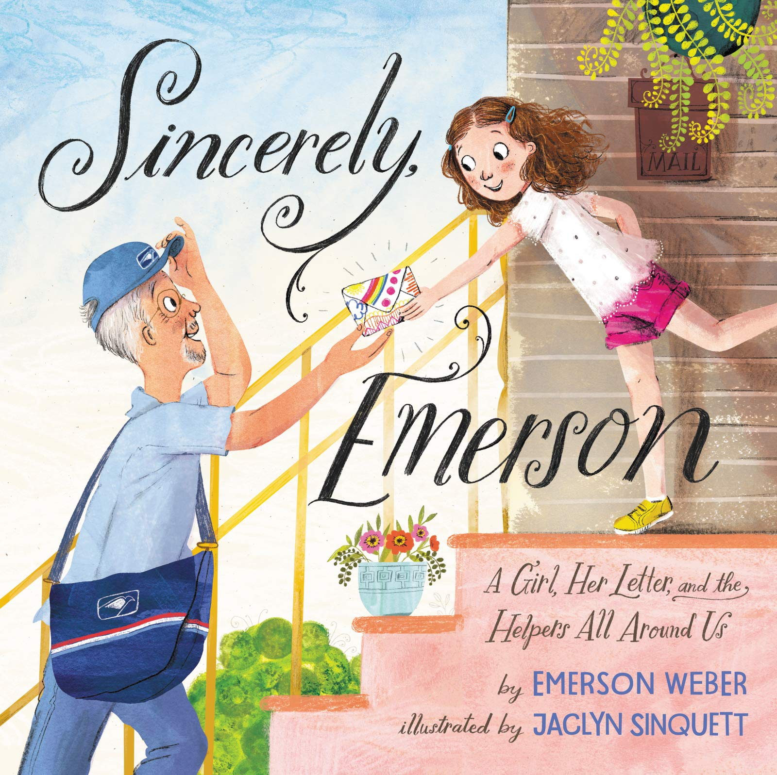 Sincerely, Emerson: A Girl, Her Letter, and the Helpers All Around Us:  Weber, Emerson, Sinquett, Jaclyn: 9780063066960: Amazon.com: Books