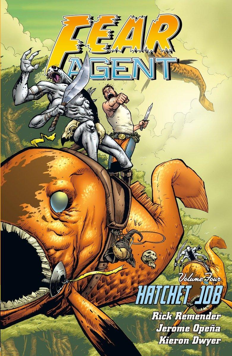 Fear Agent Volume 4: Hatchet Job 2nd Edition Idioma Inglés ...