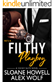 Filthy Playboy (Cocky Suits Chicago Book 3)