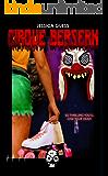 Cirque Berserk (Rewind or Die Book 4)