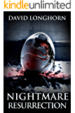 Nightmare Resurrection: Supernatural Suspense with Scary & Horrifying Monsters (Nightmare Series Book 4)