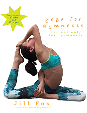 Yoga for Gymnasts: but not only for gymnasts