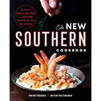 New Southern Cookbook: Classic Family Recipes and Modern Twists on Old Favorites