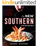 The New Southern Cookbook: Classic Family Recipes And Modern Twists on Old Favorites