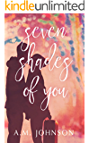 Seven Shades of You: 2020 IAN Finalist in Young Adult/Teen Fiction (Twin Hearts Duet Book 2)