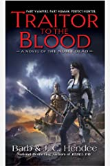 Traitor to the Blood: A Novel of The Noble Dead Kindle Edition