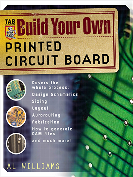 Amazon Com Build Your Own Printed Circuit Board Ebook Williams Al Kindle Store