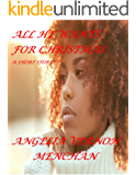 ALL He Wants for Christmas: A Short Story
