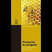 Pontencial da própolis: Para o desenvolvimento de novas drogas