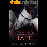 Sweetest Hate (Guys Next Door Book 2)