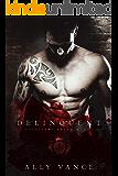 Delinquent (Cavalieri Della Morte Book 9)