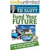Fund Your Future: A Tax Smart Savings Plan In Your 20s and 30s
