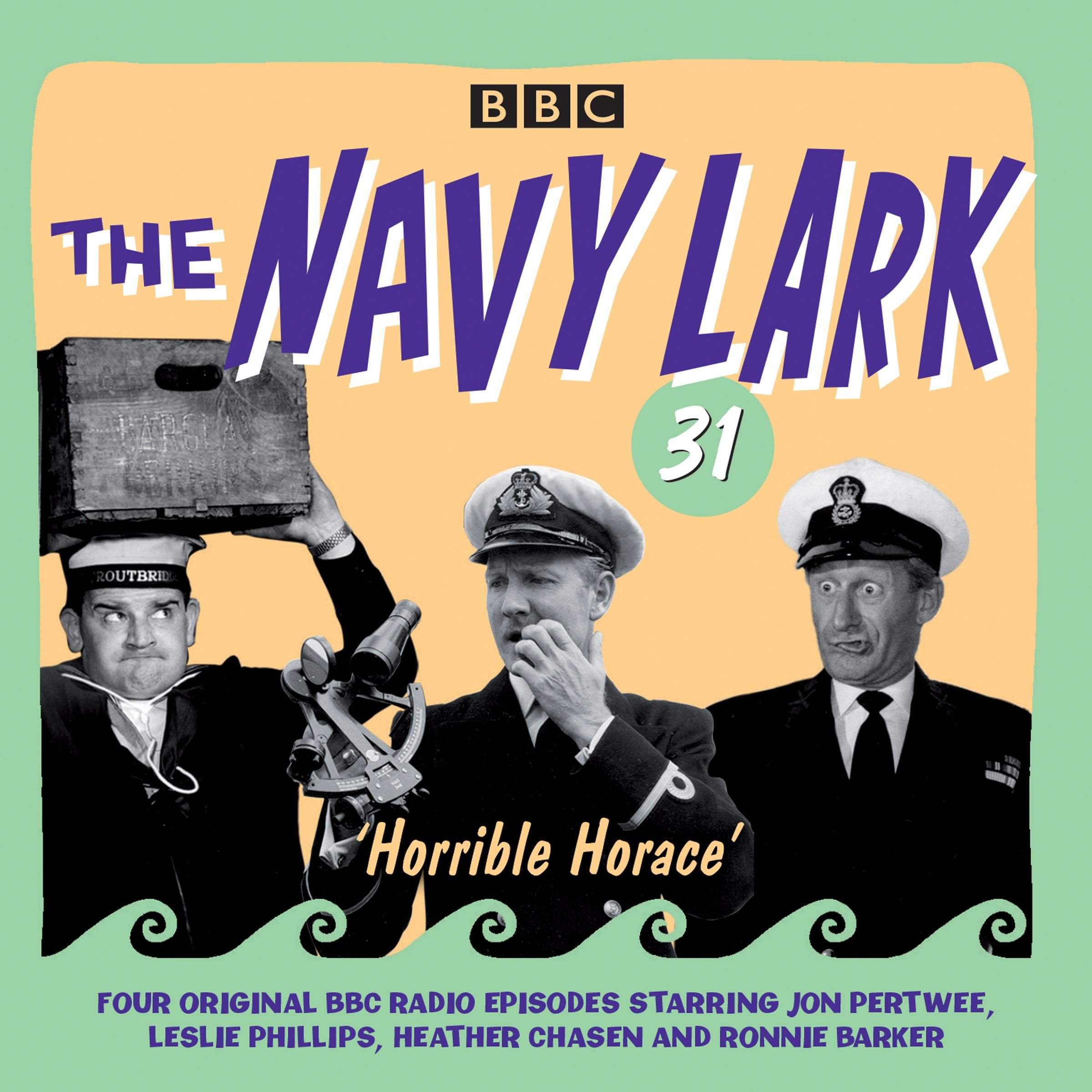 The Navy Lark Volume 31: Horrible Horace: Four classic radio comedy  episodes: Amazon.co.uk: Wyman, Lawrie, Full Cast, Pertwee, Jon, Phillips,  Leslie: Books