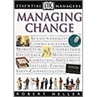 Managing Change (Essential Managers) (English Edition)