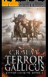 Terror Gallicus (Brennus ~ Conqueror of Rome Book 1)