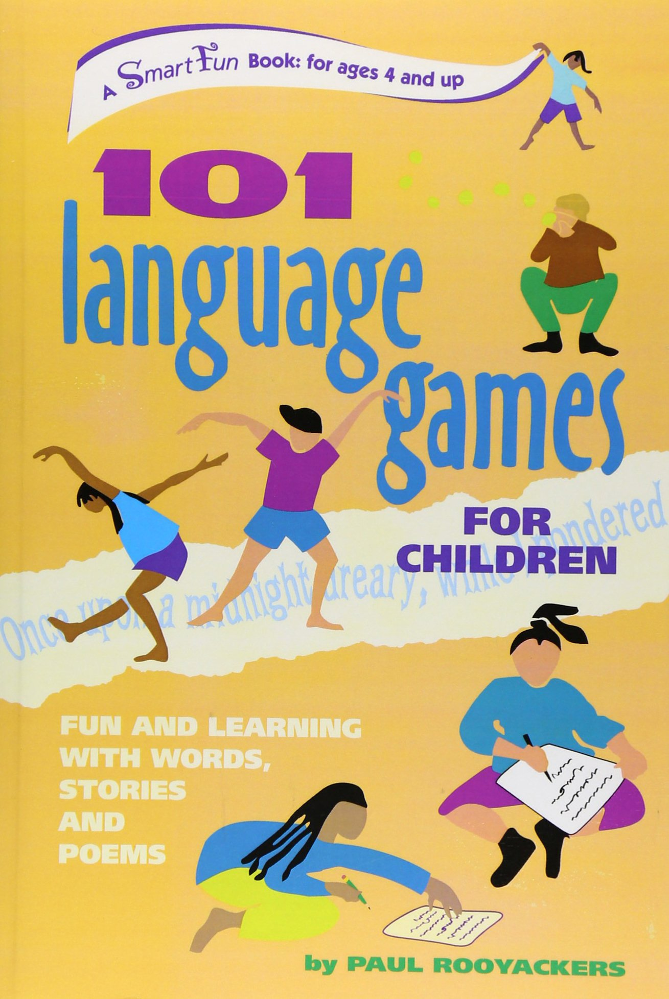 Amazon.com: 101 Language Games for Children: Fun and Learning with Words,  Stories and Poems (SmartFun Activity Books) (9780897933698): Paul  Rooyackers, ...