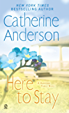 Here to Stay (Kendrick/Coulter/Harrigan series)