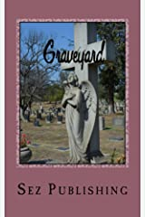 Graveyard Kindle Edition