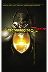 Technologized Desire: Selfhood & the Body in Postcapitalist Science Fiction Kindle Edition