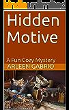 Hidden Motive: Mike & Peter FBI Agents #30 (A Fun Cozy Mystery )