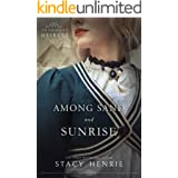 Among Sand and Sunrise (An American Heiress Book 3)