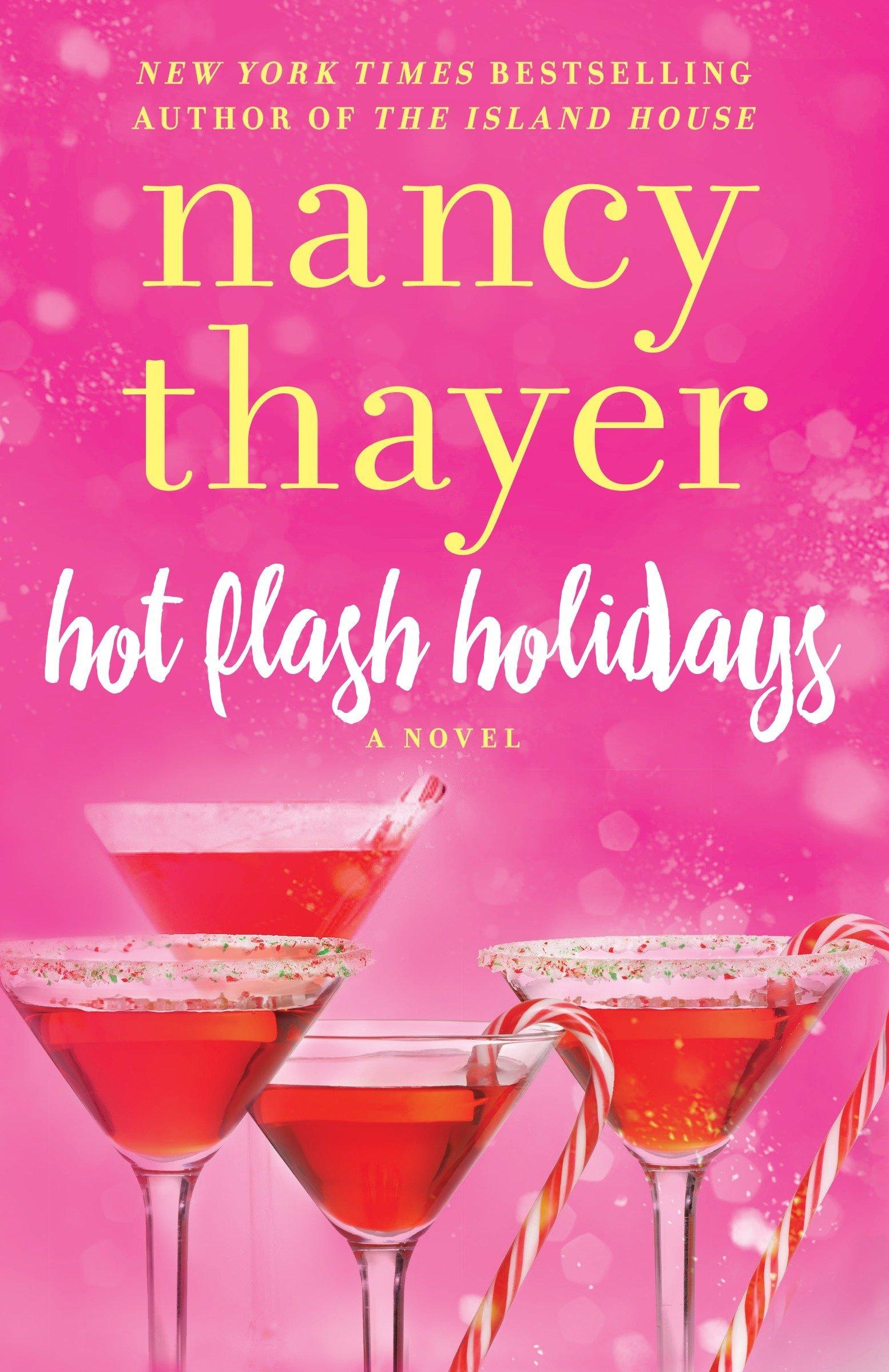 Hot Flash Holidays: A Novel (Hot Flash Club) pdf