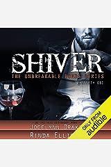 Shiver: Unbreakable Bonds Series, Book 1 Audible Audiobook