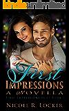 First Impressions: A Novella (First Impressions Duet Book 1)